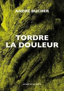 TORDRE LA DOULEUR