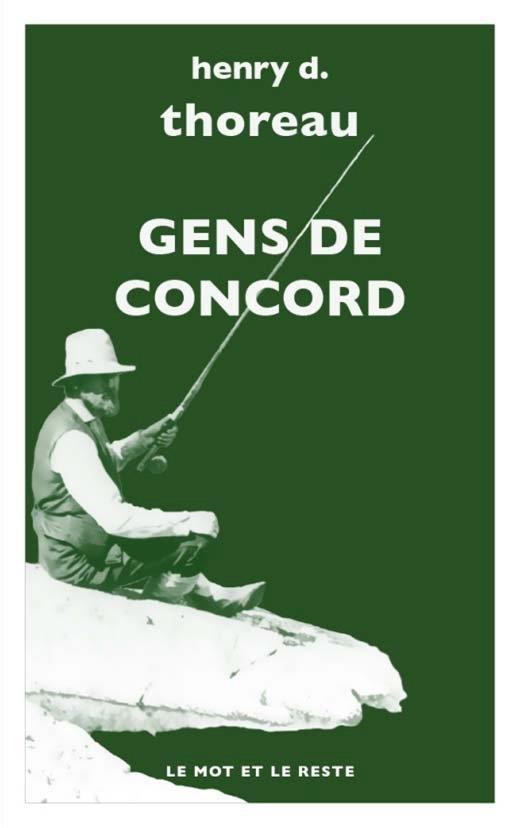 GENS DE CONCORD THOREAU/GRANGER MOT ET LE RESTE