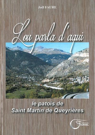 LE PATOIS DE SAINT MARTIN DE QUEYRIERES - LOU PARLA D'AQUI