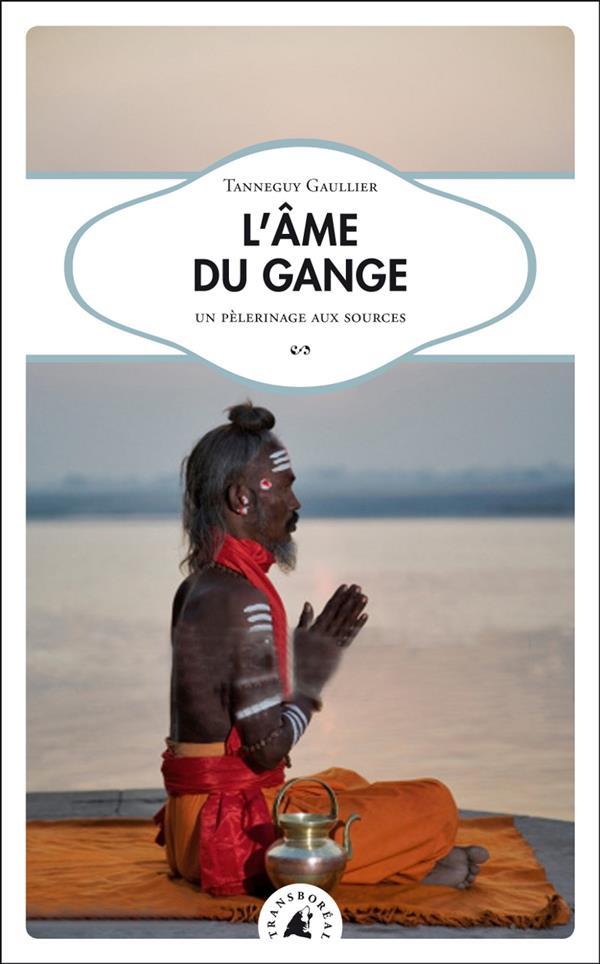 L'âme du Gange