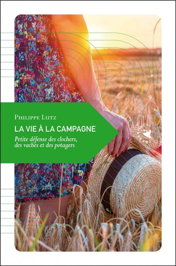 - LA VIE A LA CAMPAGNE