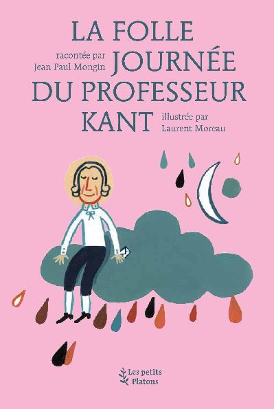 LA FOLLE JOURNEE DU PROFESSEUR KANT