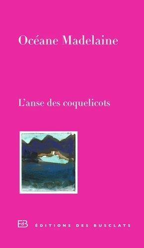 L'ANSE DES COQUELICOTS