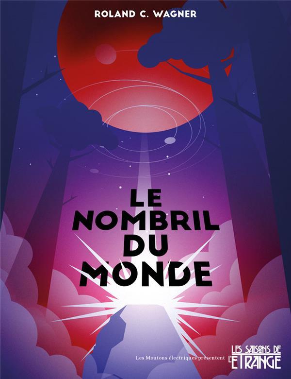 LE NOMBRIL DU MONDE
