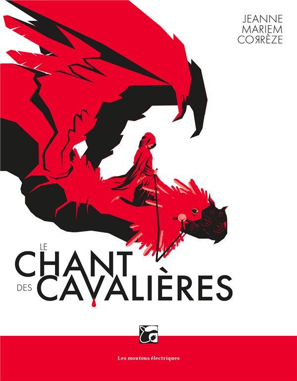 LE CHANT DES CAVALIERES