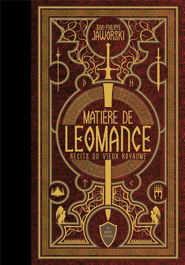 MATIERE DE LEOMANCE  -  RECITS DU VIEUX ROYAUME
