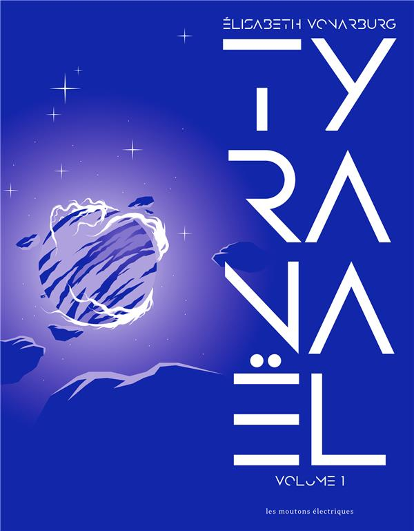 TYRANAEL  -  INTEGRALE VOL.1  -  T.1 A T.3 VONARBURG ELISABETH NC