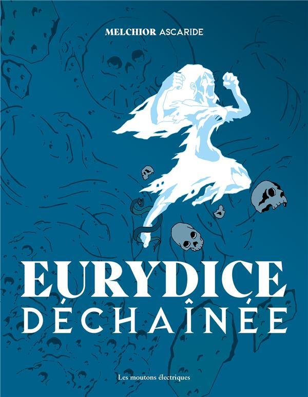 EURYDICE DECHAINEE