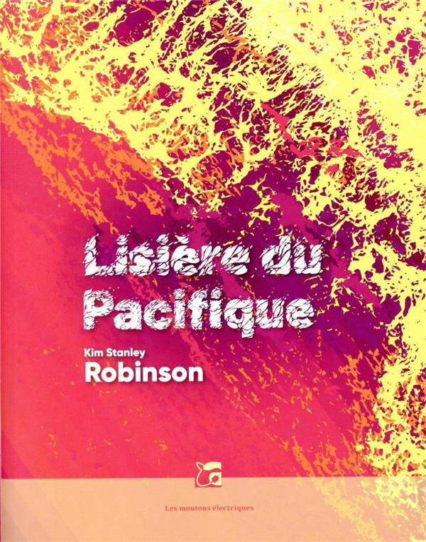 LISIERE DU PACIFIQUE ROBINSON, KIM STANLEY MOUTONS ELECTR