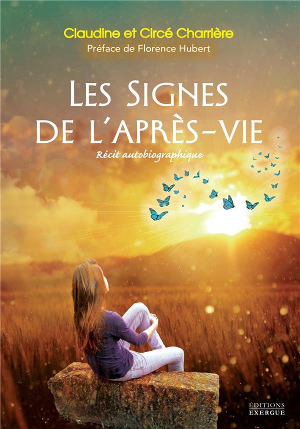 LES SIGNES DE L'APRES-VIE CHARRIERE CLAUDINE EXERGUE