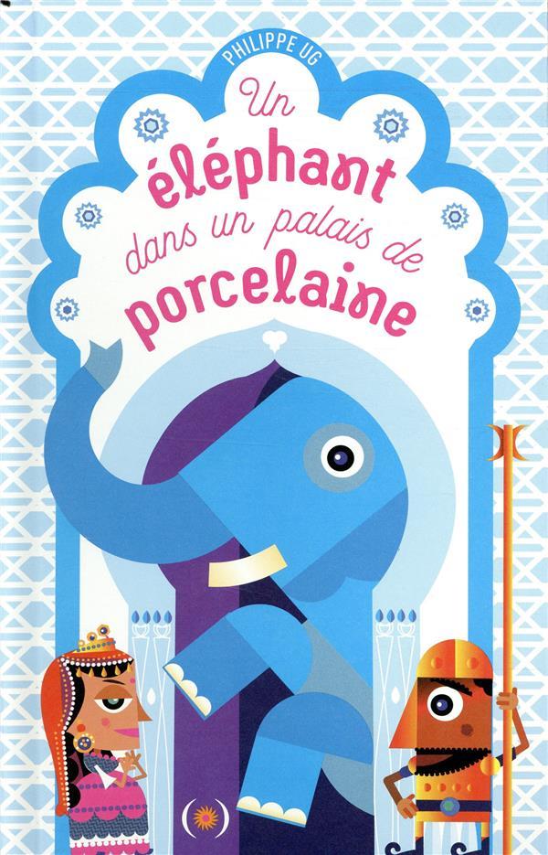 UN ELEPHANT DANS UN PALAIS DE PORCELAINE