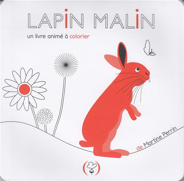 LAPIN MALIN - UNE LIVRE ANIME A COLORIER