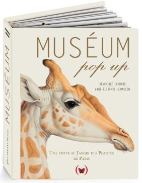 LEMASSON, ANNE-FLORENCE  - MUSEUM POP UP  -  UNE VISITE AU JARDIN DES PLANTES DE PARIS