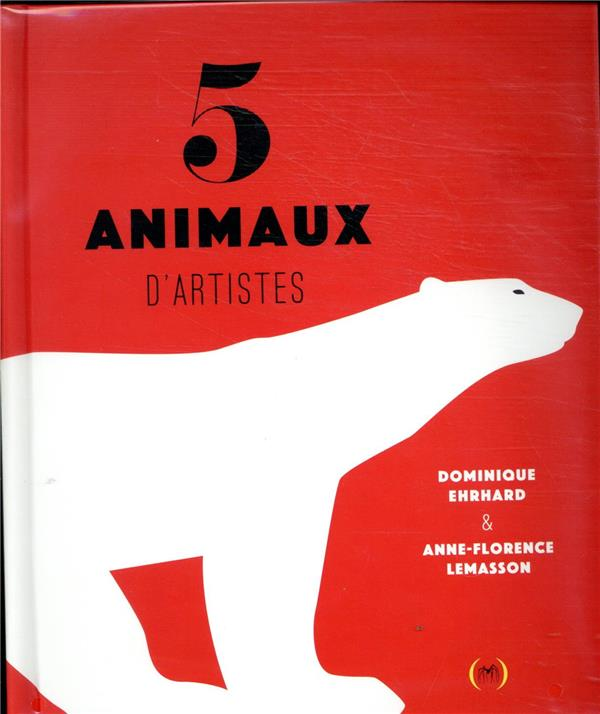 5 ANIMAUX D'ARTISTES LEMASSON/EHRHARD GRANDES PERSONN