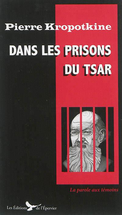 Dans les prisons du tsar