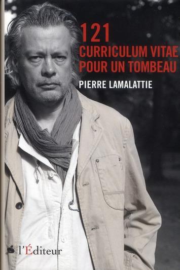 121 CURRICULUM VITAE POUR UN TOMBEAU LAMALATTIE PIERRE L EDITEUR