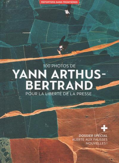 100 PHOTOS DE YANN ARTHUS-BERTRAND POUR LA LIBERTE DE LA PRESSE