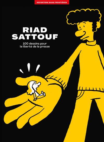 L'ALBUM RSF POUR LA LIBERTE DE LA PRESSE  -  RIAD SATTOUF SATTOUF, RIAD REPORTERS