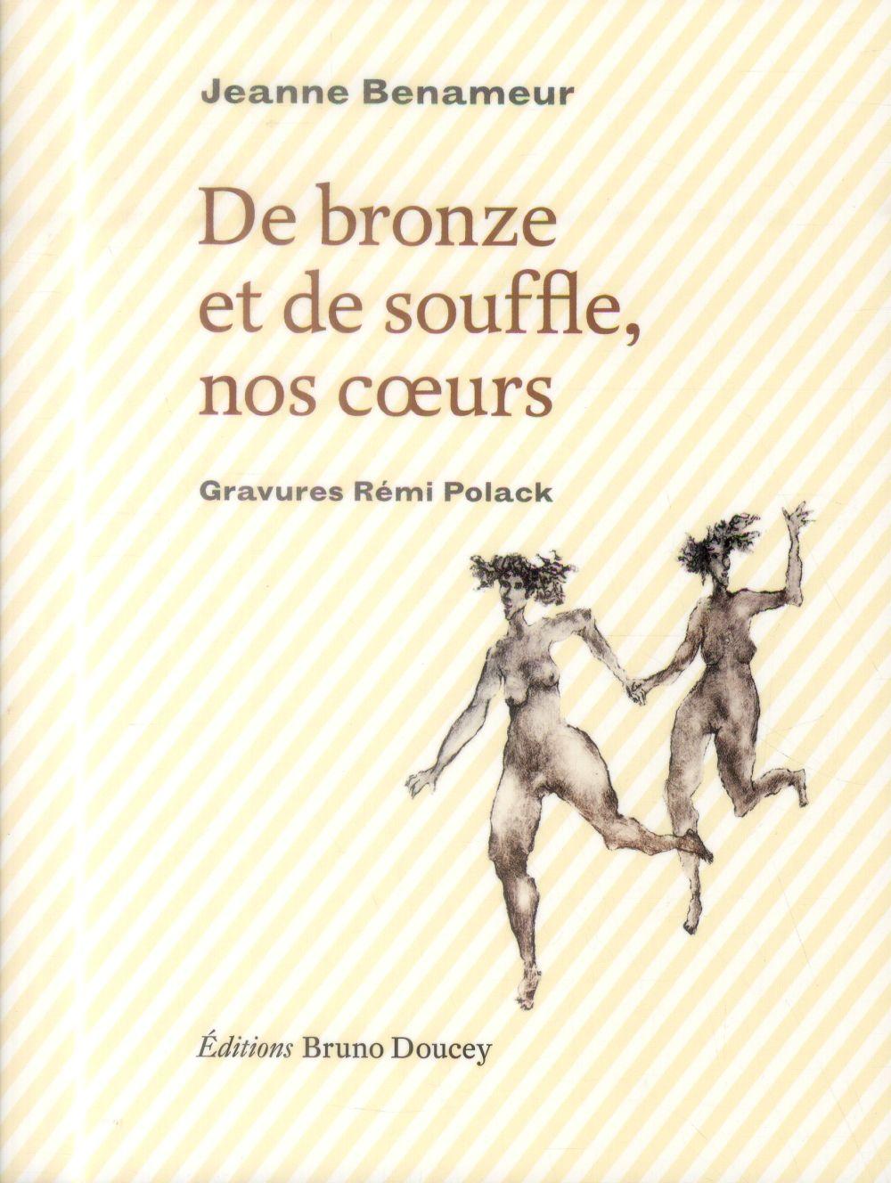 De bronze et de souffle, nos coeurs