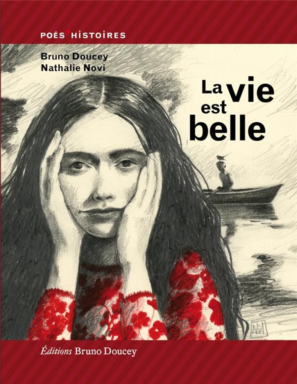 LA VIE EST BELLE DOUCEY/NOVI BRUNO DOUCEY