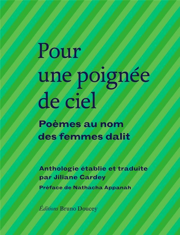 POUR UNE POIGNEE DE CIEL  -  POEMES AU NOM DES FEMMES DALIT