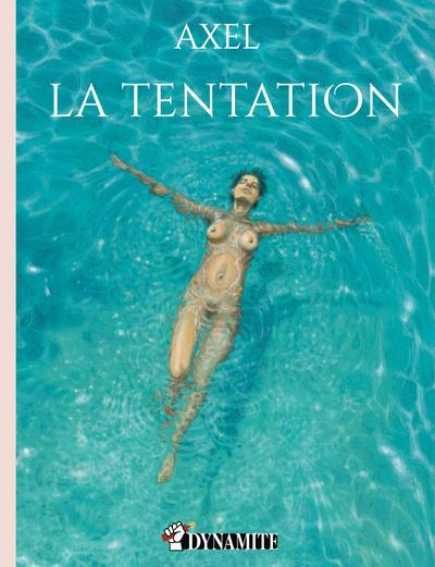 CANICULE - LA TENTATION