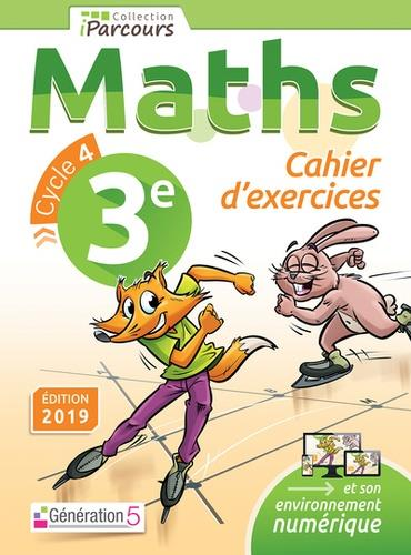 CAHIER D'EXERCICES IPACOURS MATHS 3E (2019)  GENERATION 5