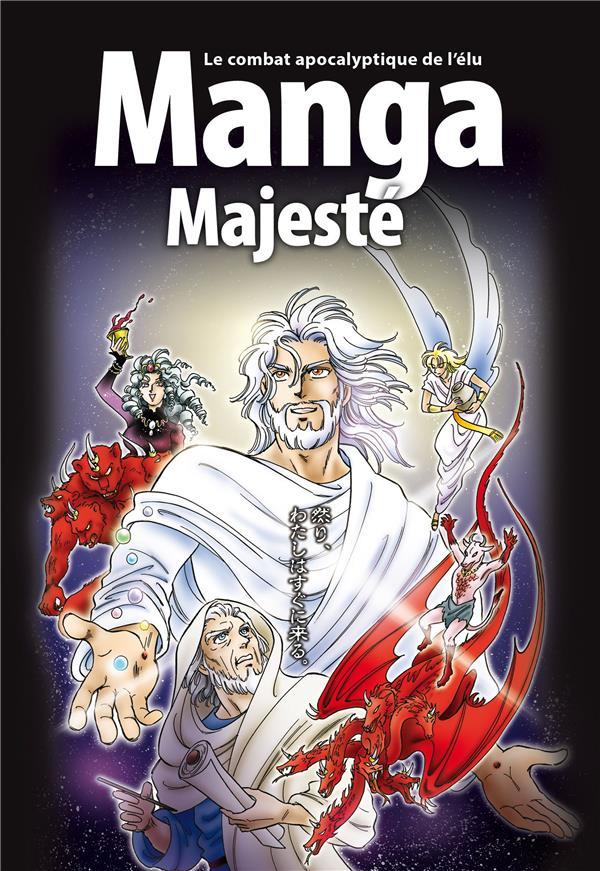 LA BIBLE EN MANGA T.6     MANGA MAJESTE : LE COMBAT APOCALYPTIQUE DE L'ELU