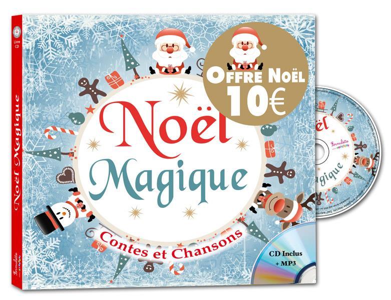 NOEL MAGIQUE  -  CONTES ET CHANSONS