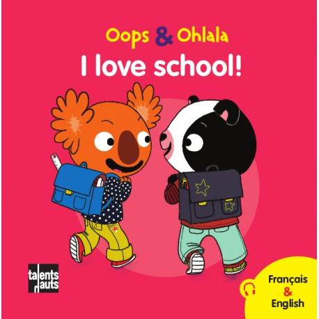 OOPS ET OHLALA  -  I LOVE SCHOOL