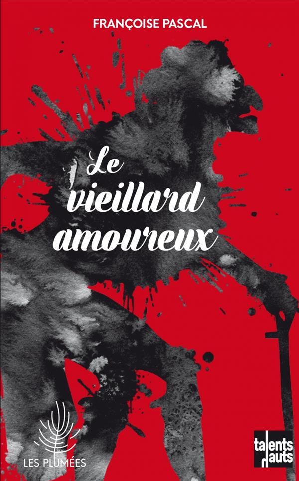 LE VIEILLARD AMOUREUX