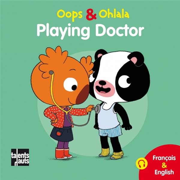 OOPS ET OHLALA  -  PLAYING DOCTOR
