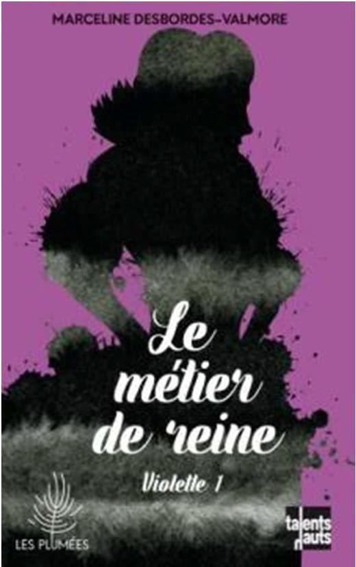 VIOLETTE T.1  -  LE METIER DE REINE