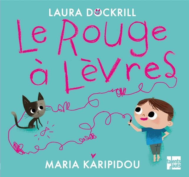 LE ROUGE A LEVRES DOCKRILL/KARIPIDOU TALENTS HAUTS