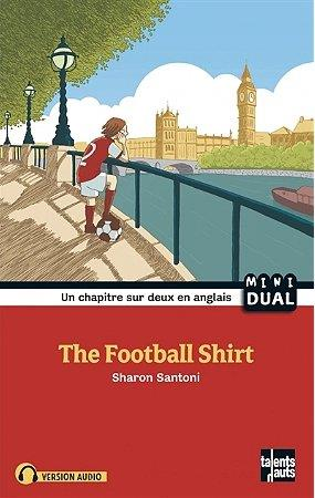THE FOOTBALL SHIRT SANTONI/STRICKLER TALENTS HAUTS