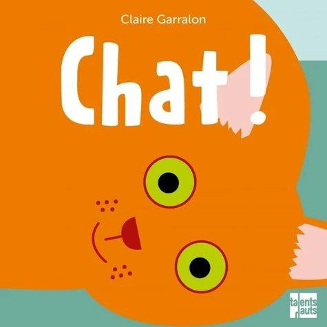 CHAT ! GARRALON CLAIRE TALENTS HAUTS