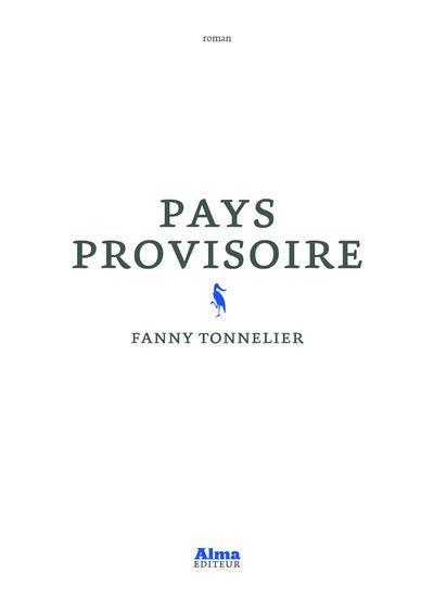 PAYS PROVISOIRE TONNELIER FANNY ALMA EDITEUR