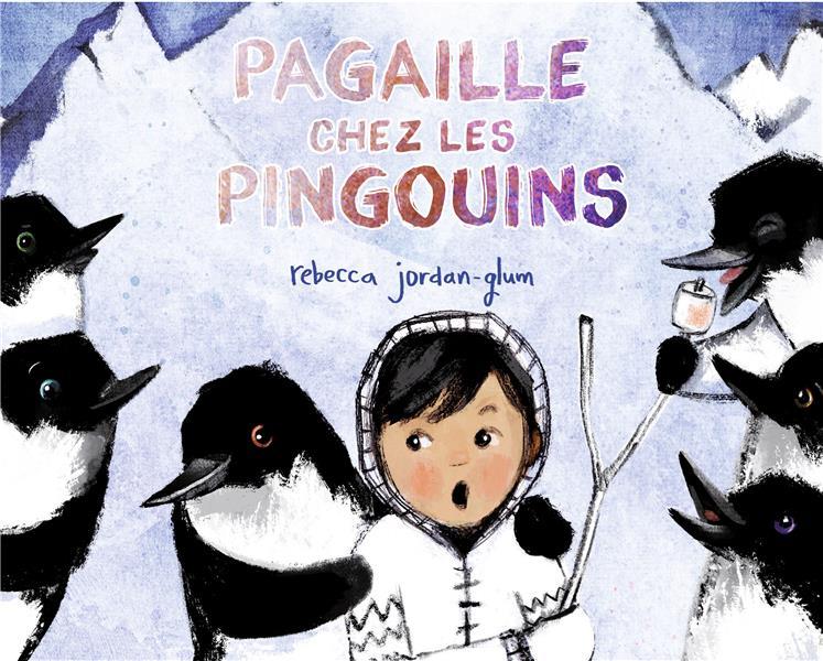 PAGAILLE CHEZ LES PINGOUINS JORDAN-GLUM REBECCA GENEVRIER