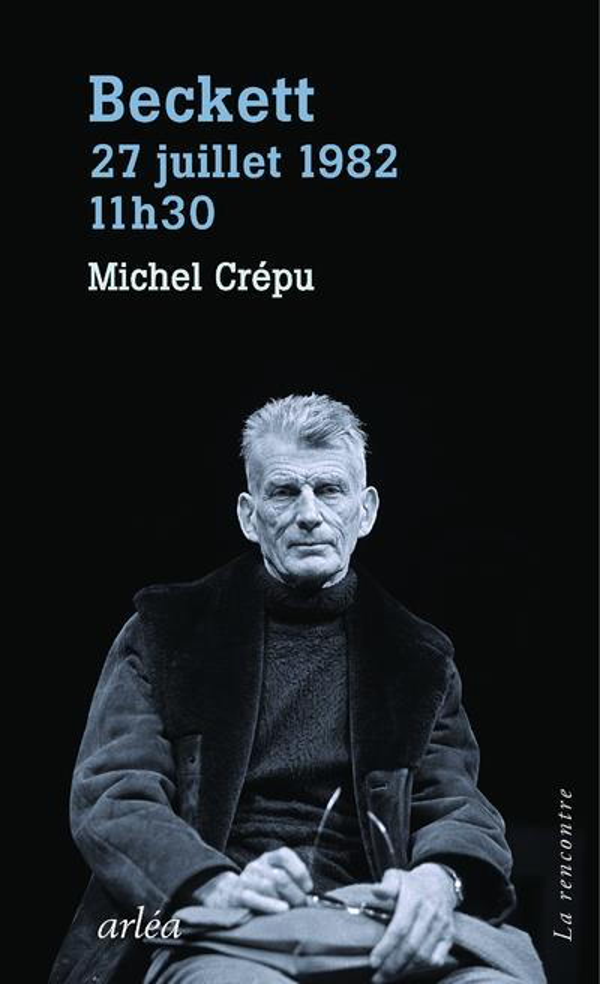 BECKETT, 29 JUILLET 1982, 11H3 CREPU MICHEL ARLEA