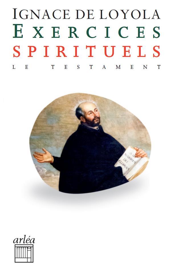 EXERCICES SPIRITUELS - LE TESTAMENT