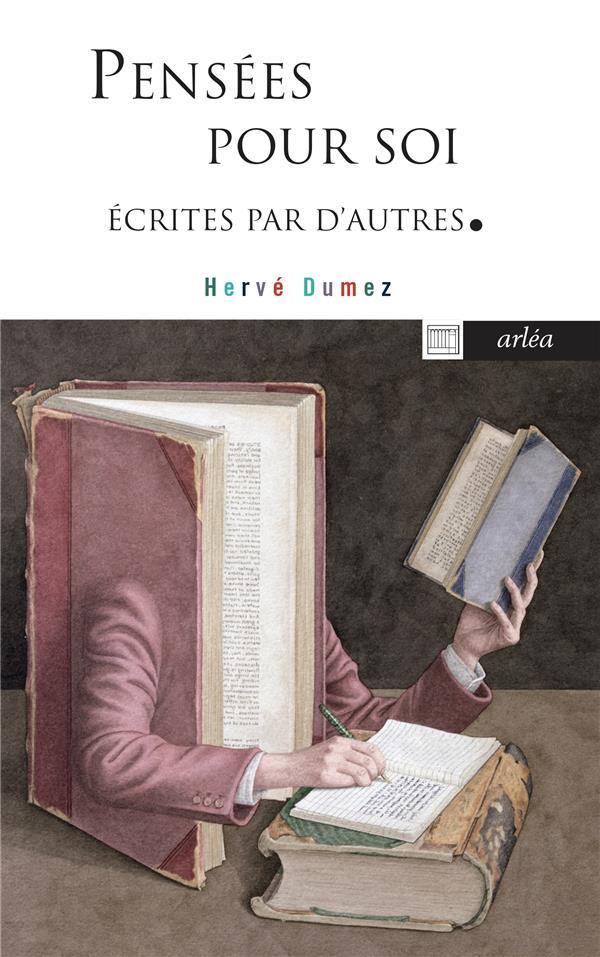 PENSEES POUR SOI ECRITES PAR D'AUTRES