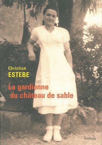 GARDIENNE DU CHATEAU DE SABLE (LA)