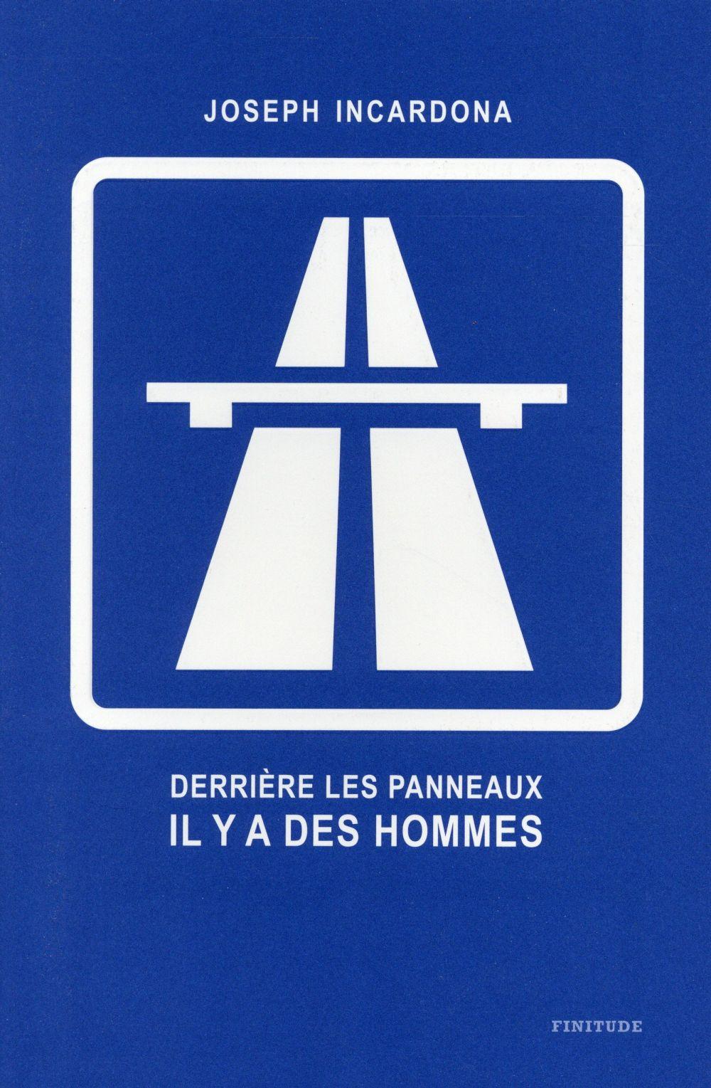 DERRIERE LES PANNEAUX, IL Y A DES HOMMES