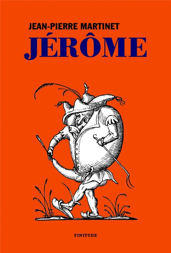 JEROME  FINITUDE