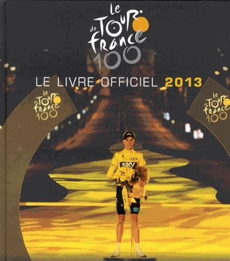 100EME TOUR LIVRE OFFICIEL 2013 COLLECTIF EQUIPE