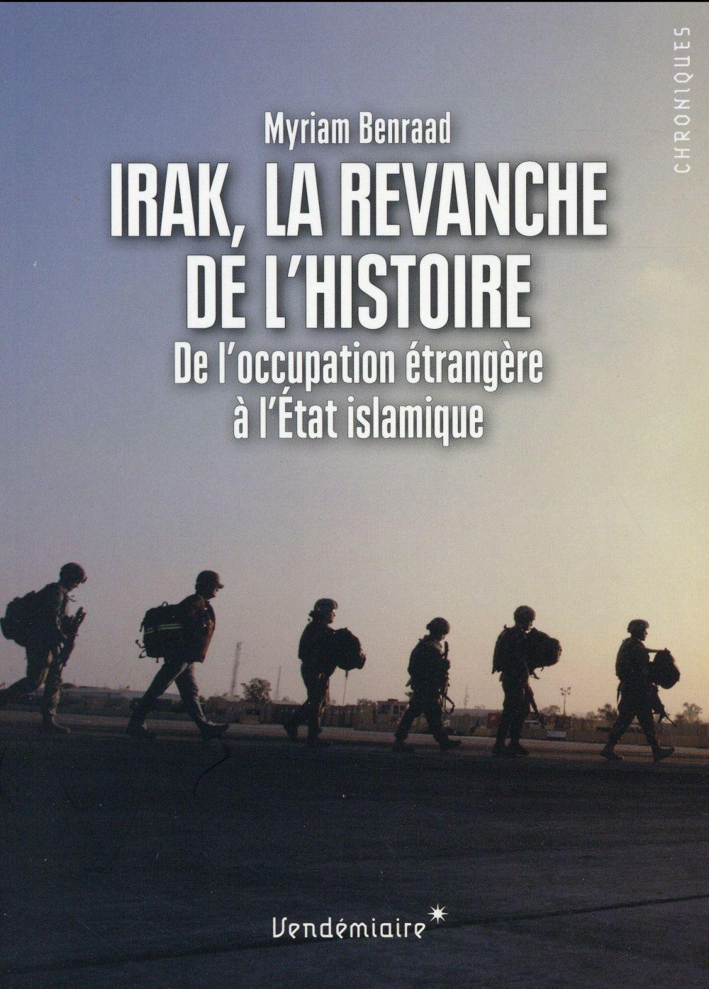 Irak, la revanche de l'histoire