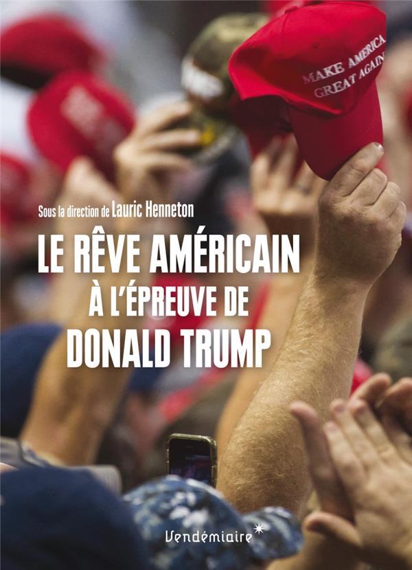 LE REVE AMERICAIN A L-EPREUVE DE DONALD TRUMP