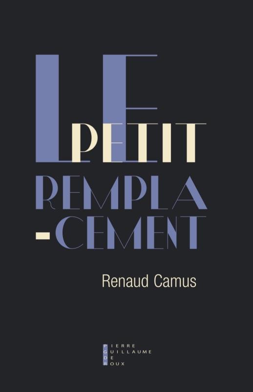 - LE PETIT REMPLACEMENT