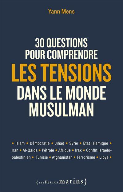 30 QUESTIONS POUR COMPRENDRE LES TENSIONS DANS LE