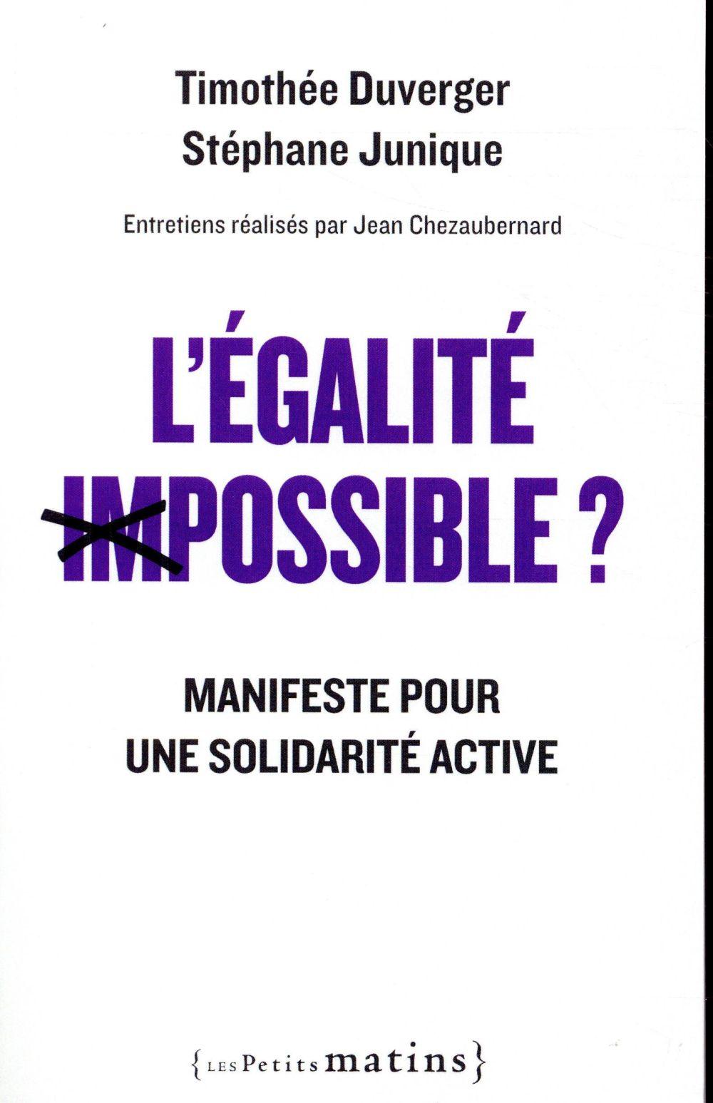 L'EGALITE IMPOSSIBLE ? - MANIFESTE POUR UNE SOLIDARITE ACTIVE